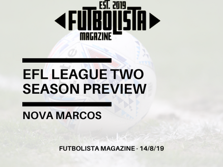 EFL LEAGUE TWO SEASON PREVIEW