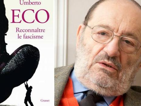 Umberto Eco, 14 signaux pour reconnaître le fascisme