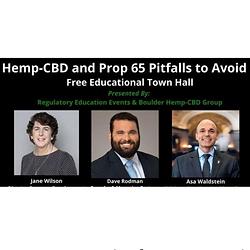 Hemp-CBD and Prop 65 Pitfalls to Avoid: Town Hall