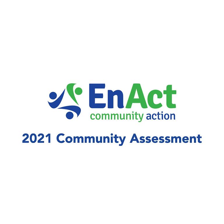 EnAct Community Needs Assessment