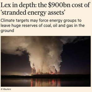 Stranded assets are the end game in fossil fuels