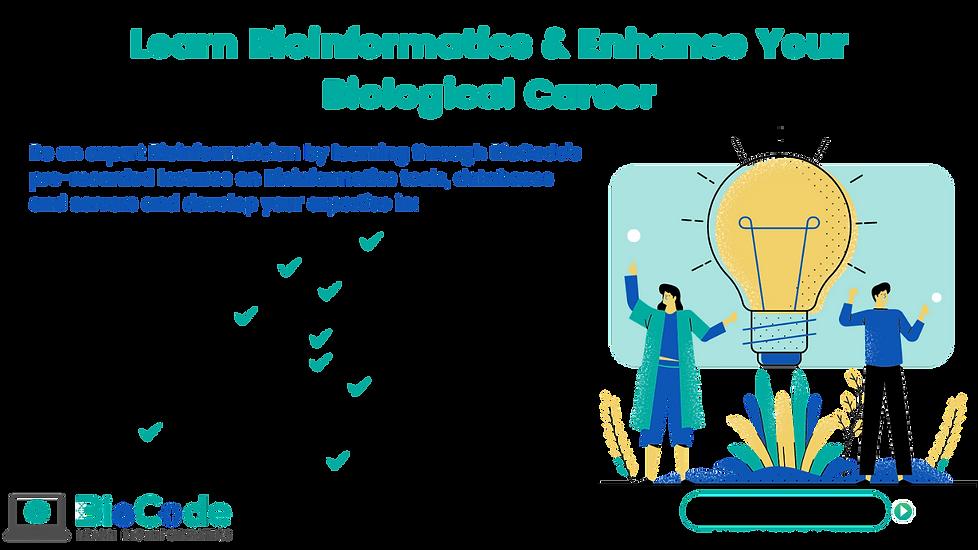 Learn Bioinformatics & Enhance Your Biol