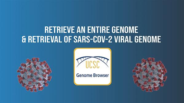 How to Retrieve an Entire Genome & Retri
