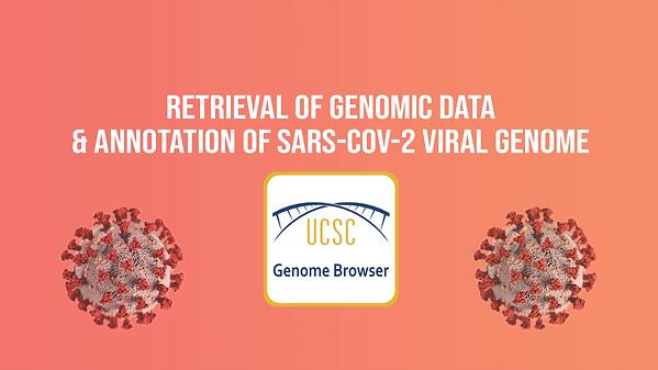 Retrieval of Genomic Data & Annotation o
