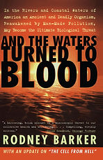 And the Waters Turned to Blood - Rodney Barker