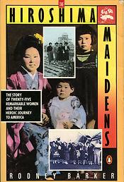 Hiroshima Maidens - Rodney Barker