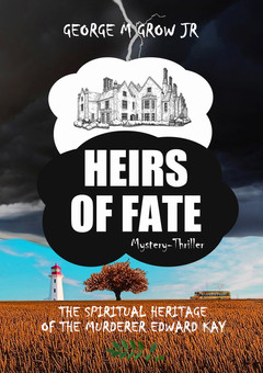 George Grow's Heirs of Fate