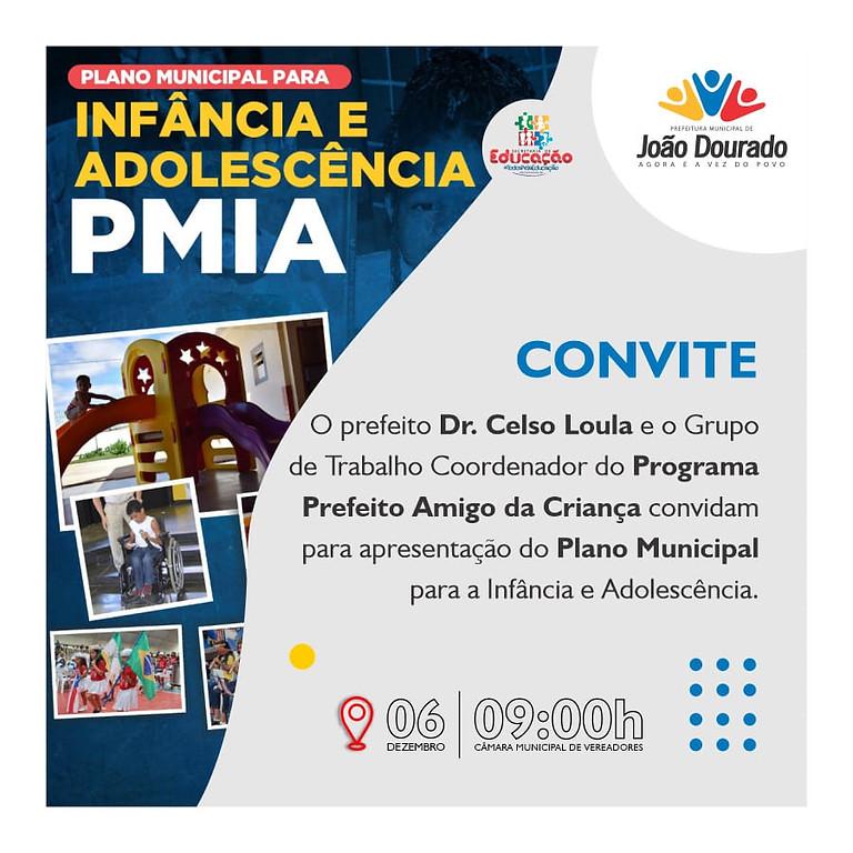 #EVENTO PMIA- PLANO MUNICIPAL PARA INFÂNCIA E ADOLESCENTE.