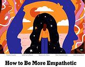 be more empathetic.JPG