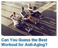 anti-aging workouts.JPG
