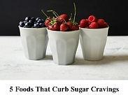 5 foods curb sugar.JPG