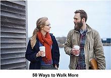 50 Ways to walk more.JPG