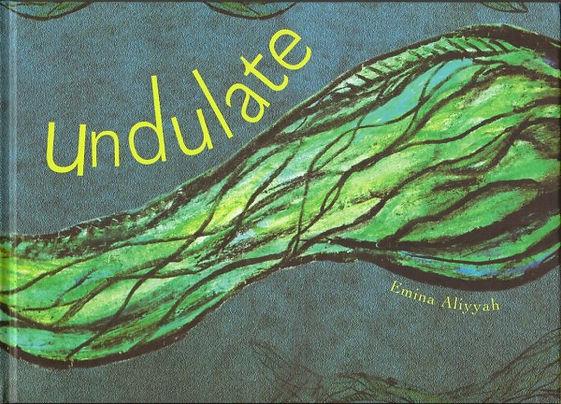 Undulate by Emina Aliyyah Ashman.jpg
