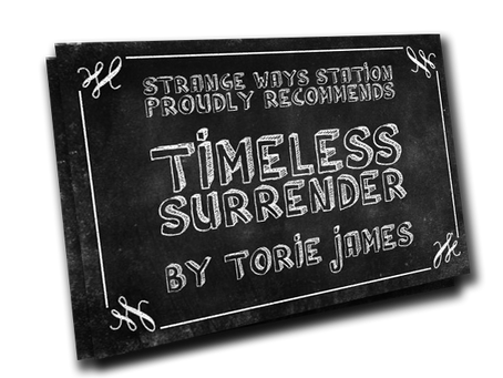 Station-Master's Choice: Timeless Surrender, by Torie James