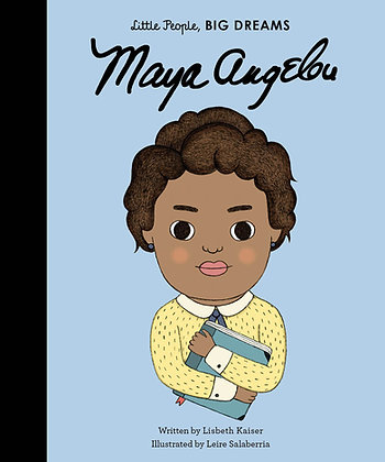 Little People Big Dreams: Maya Angelou