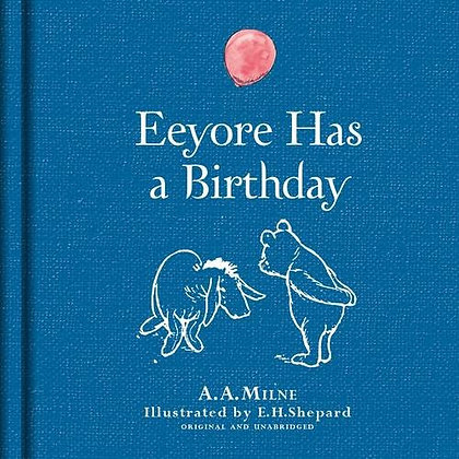 Eeyore Has a Birthday (Linen Edition)