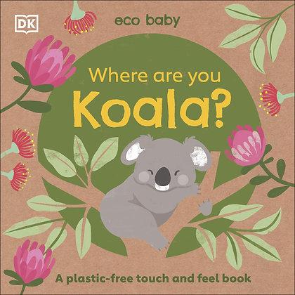 Eco Baby: Where are you Koala?
