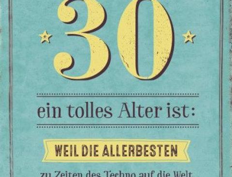 Geburtstagskarte zum 30.  Geburtstag