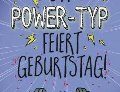 Geburtstagskarte für den Power Typ