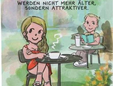 """Geburtstagskarte """"Frauen werden nicht älter"""""""