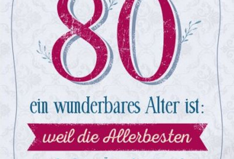 Geburtstagskarte zum 80.  Geburtstag