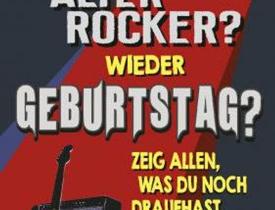 "Geburtstagskarte "" alter Rocker"""