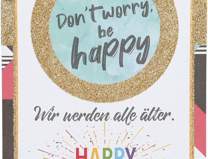 """Glückwunschkarte """"Don´t worry, be happy"""""""