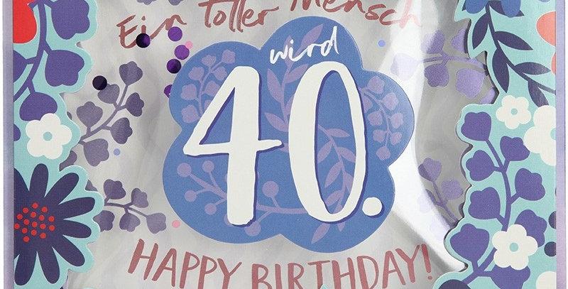 Konfetticard: Ein toller Mensch wird 40. Happy Birth..