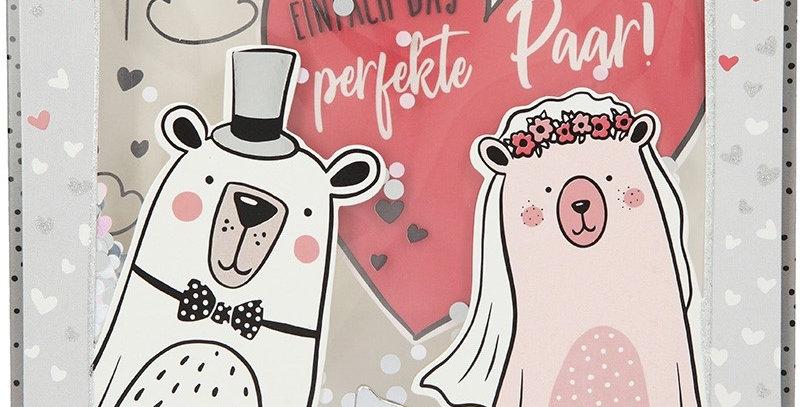 Konfetticard: Ihr seid einfach das perfekte Paar!...