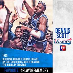 Dennis Scott - #PlayoffMemory
