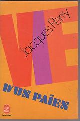 Jacques Perry - Vie d'un païen