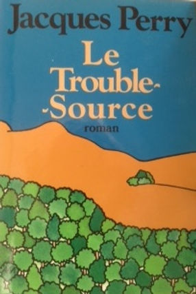 Le Trouble-Source couverture.JPG