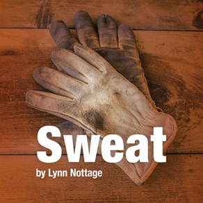 Sweat presented by the Tower Theatre Company