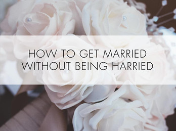 How to get married without being harried.