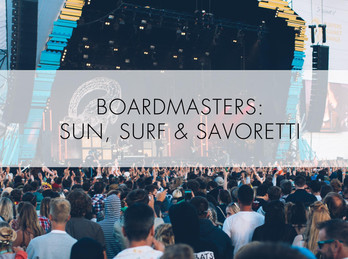 Boardmasters: Sun, Sea and Savoretti