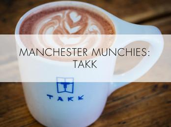 Manchester Munchies: Takk