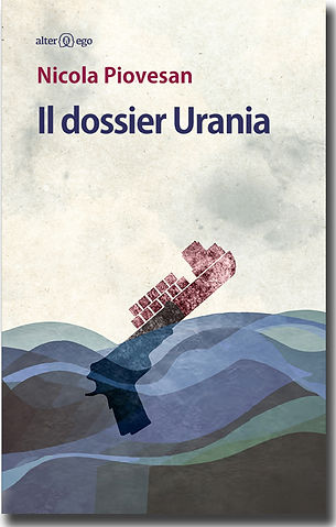 Nicola Piovesan - Il dossier Urania