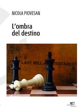 L'ombra del destino di Nicola Piovesan: copertina del libro