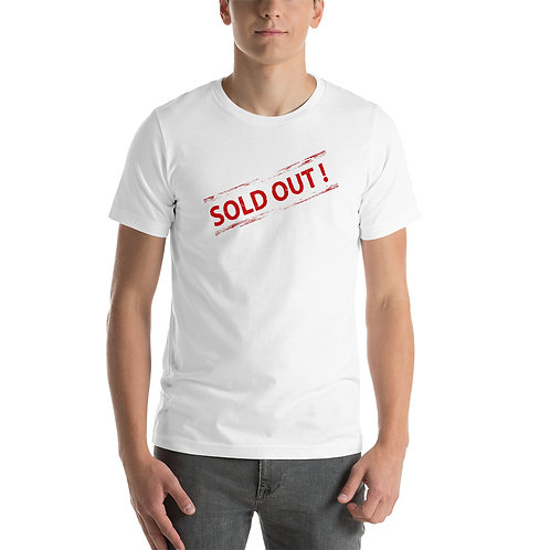 """Short-Sleeve Unisex T-Shirt """"Sold Out"""""""