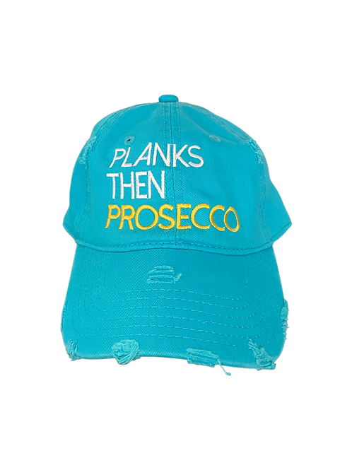 Planks then Prosecco: Teal hat