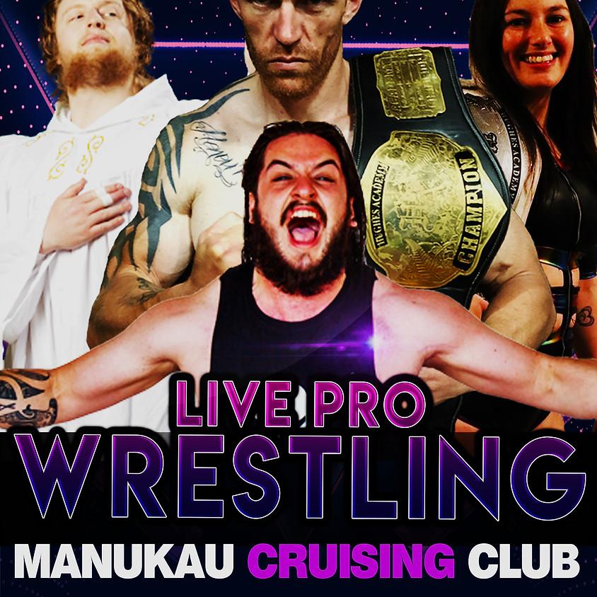 Live Pro Wrestling  - Manukau Cruising Club