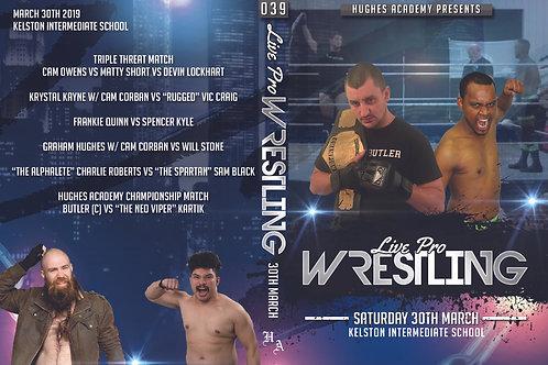 Live Pro Wrestling - 30th March 2019