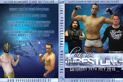 July 25th 2015 - Show DVD