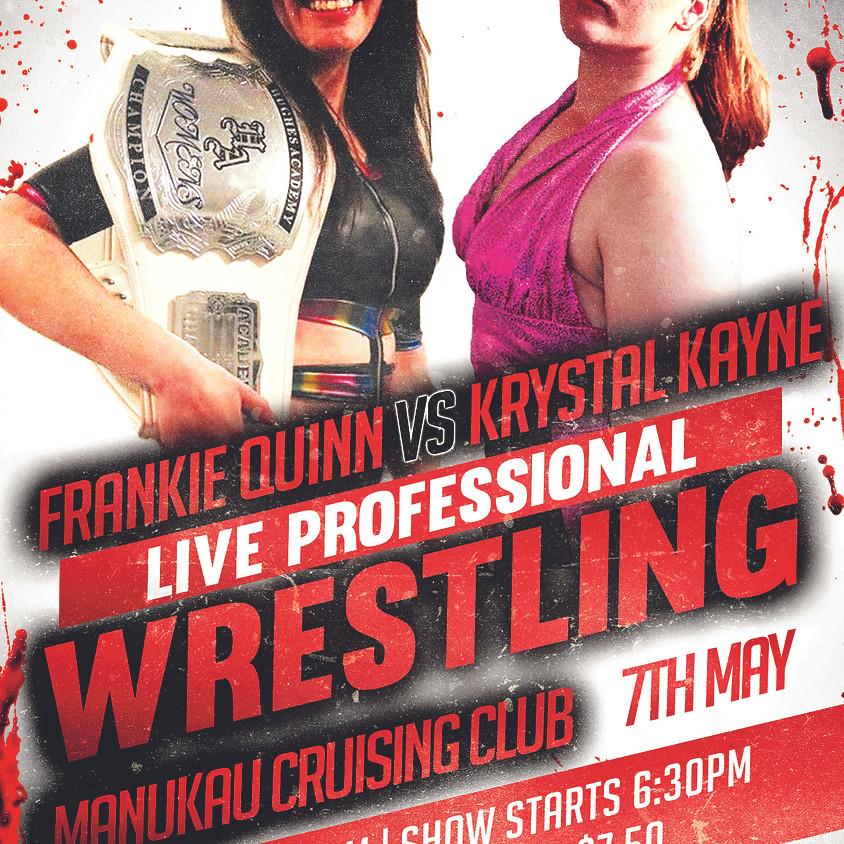 Live Pro Wrestling May 2nd - Manukau Cruising Club