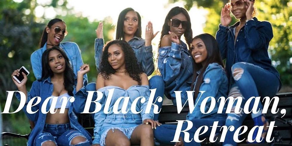 Dear Black Woman Retreat