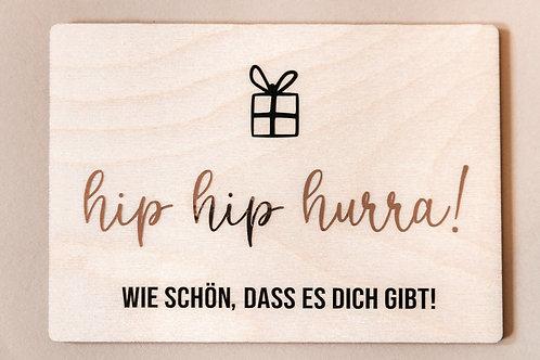 Holzpostkarte 'hip hip hurra!'