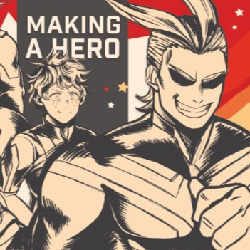 Making a Hero