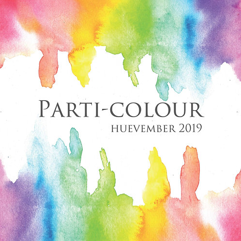Parti-Colour: Huevember 2019 Art Book