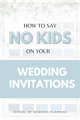 How to say no kids on your wedding invitations
