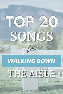 Top 20 Ceremony Songs for walking down the aisle